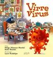 """""""Virre Virus"""" av Helga Johanne Størdal"""
