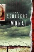 """""""Mona"""" av Dan T. Sehlberg"""