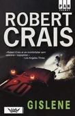 """""""Gislene"""" av Robert Crais"""