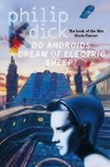 """Do androids dream of electric sheep?"" av Philip K. Dick"