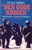 """""""Den gode krigen - beretninger om Annen verdenskrig"""" av Studs Terkel"""