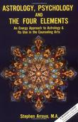 """""""Astrology, Psychology and the Four Elements"""" av Stephen Arroyo"""