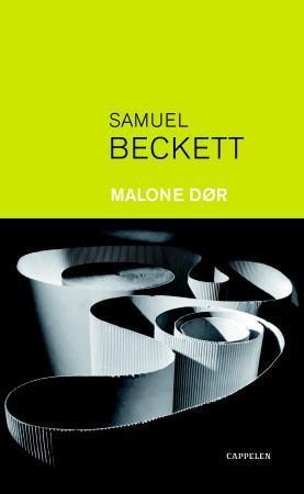 """""""Malone dør"""" av Samuel Beckett"""