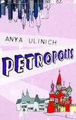 """Petropolis"" av Anya Ulinich"