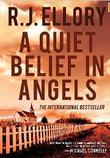 """A quiet belief in angels"" av R.J. Ellory"