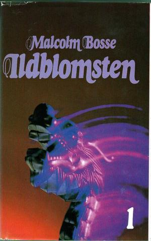 """""""Ildblomsten"""" av Malcolm Bosse"""