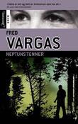 """""""Neptuns tenner"""" av Fred Vargas"""