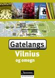 """Vilnius - gatelangs"""