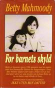 """For barnets skyld"" av Betty Mahmoody"