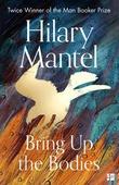 """""""Bring up the bodies"""" av Hilary Mantel"""