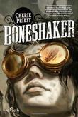 """""""Boneshaker (Sci Fi Essential Books)"""" av Cherie Priest"""