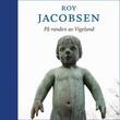 """""""På randen av Vigeland"""" av Roy Jacobsen"""