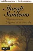 """""""De hvite steinene ; Skyggen av en mistanke"""" av Margit Sandemo"""