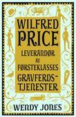 """""""Wilfred Price leverandør av førsteklasses gravferdstjenester"""" av Wendy Jones"""