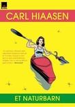 """""""Et naturbarn"""" av Carl Hiaasen"""