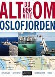 """""""Alt du bør vite om Oslofjorden"""" av Trond Lundberg"""