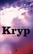 """""""Kryp - roman"""" av Grethe Nestor"""