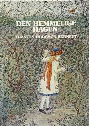 """""""Den hemmelige hagen"""" av Frances Hodgson Burnett"""