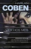"""""""Stay close"""" av Harlan Coben"""
