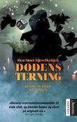 """""""Dødens terning"""" av Kenneth Bøgh Andersen"""