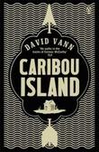 """Caribou Island"" av David Vann"