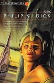 """""""Ubik (S.F. Masterworks)"""" av Philip K. Dick"""
