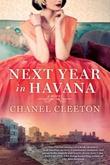 """Next year in Havana"" av Chanel Cleeton"