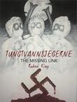 """""""Tungtvannsjegerne - the missing link"""" av Ruben King"""