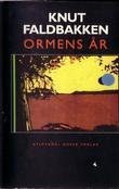 """""""Ormens år"""" av Knut Faldbakken"""