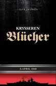 """Krysseren Blücher 9. april 1940"" av Alf R. Jacobsen"