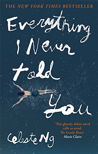 """Everything I Never Told You - A Novel"" av Celeste Ng"