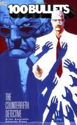 """100 Bullets Vol. 5 The Counterfifth Detective"" av Brian Azzarello"