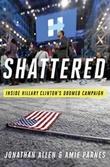 """""""Shattered - inside Hillary Clinton's doomed campaign"""" av Jonathan Allen"""
