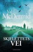 """""""Skjelettets vei"""" av Val McDermid"""