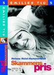 """""""Skammens pris"""" av Helene Holst-Hammerfeldt"""