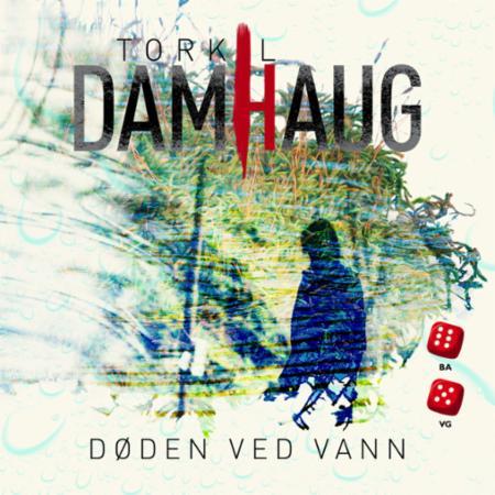 """""""Døden ved vann"""" av Torkil Damhaug"""