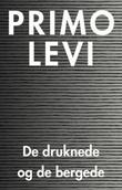 """De druknede og de bergede"" av Primo Levi"