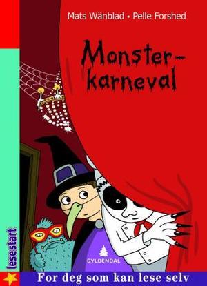 """""""Monsterkarneval"""" av Mats Wänblad"""
