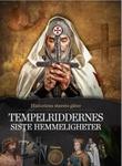 """""""Tempelriddernes siste hemmeligheter"""" av Else Christensen"""