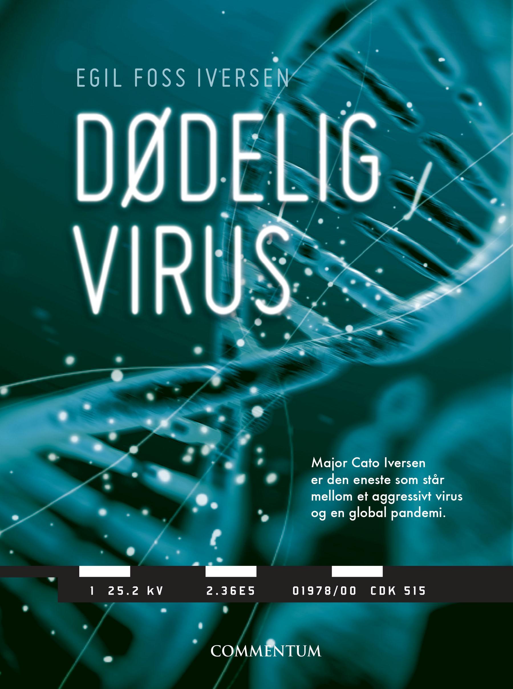 """""""Dødelig virus"""" av Egil Foss Iversen"""