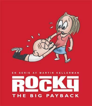 """""""Rocky - the big payback"""" av Martin Kellerman"""