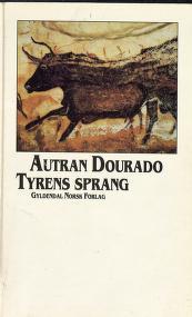 """""""Tyrens sprang"""" av Autran Dourado"""