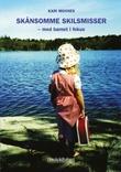 """""""Skånsomme skilsmisser - med barnet i fokus"""" av Kari Moxnes"""