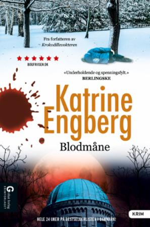 """""""Blodmåne"""" av Katrine Engberg"""