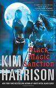 """Black Magic Sanction (Rachel Morgan, Book 8)"" av Kim Harrison"