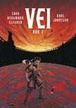 """""""Vei - Bok 2"""" av Sara Bergmark Elfgren"""