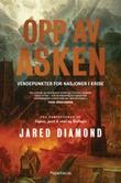 """""""Opp av asken - vendepunkter for nasjoner i krise"""" av Jared Diamond"""