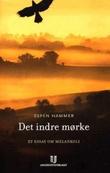 """""""Det indre mørke et essay om melankoli"""" av Espen Hammer"""
