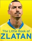 """""""The little book of Zlatan"""" av Malcolm Olivers"""