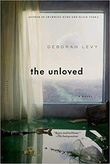 """""""The Unloved"""" av Deborah Levy"""